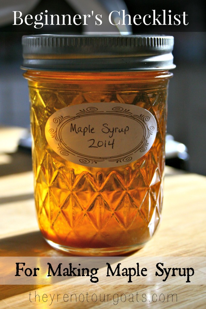 Beginner's Checklist for Making Maple Syrup