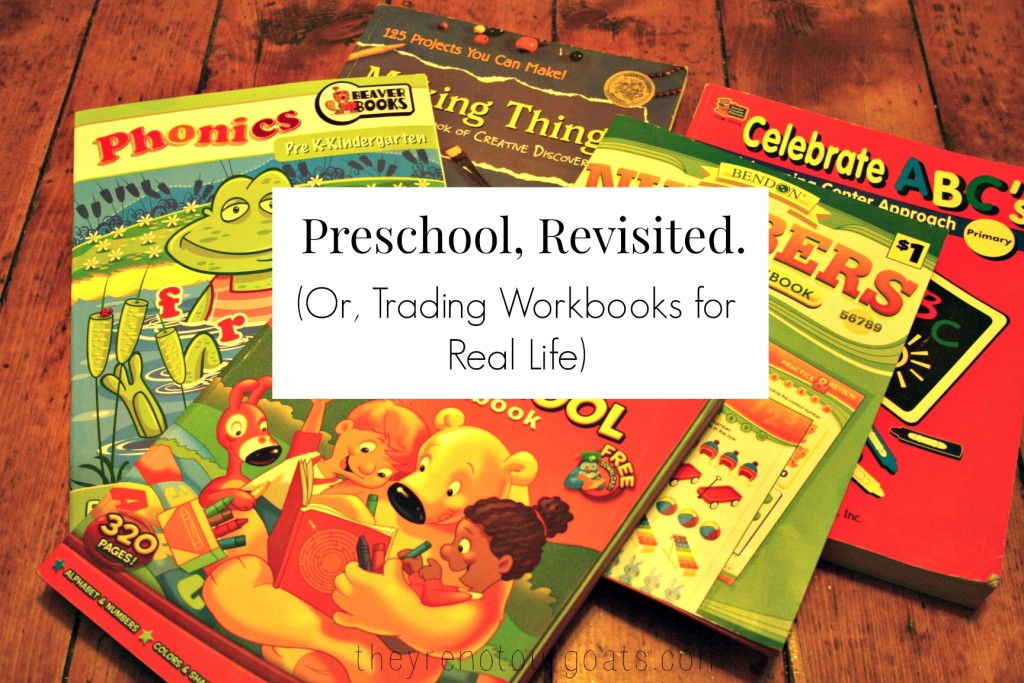 Preschool Revisited