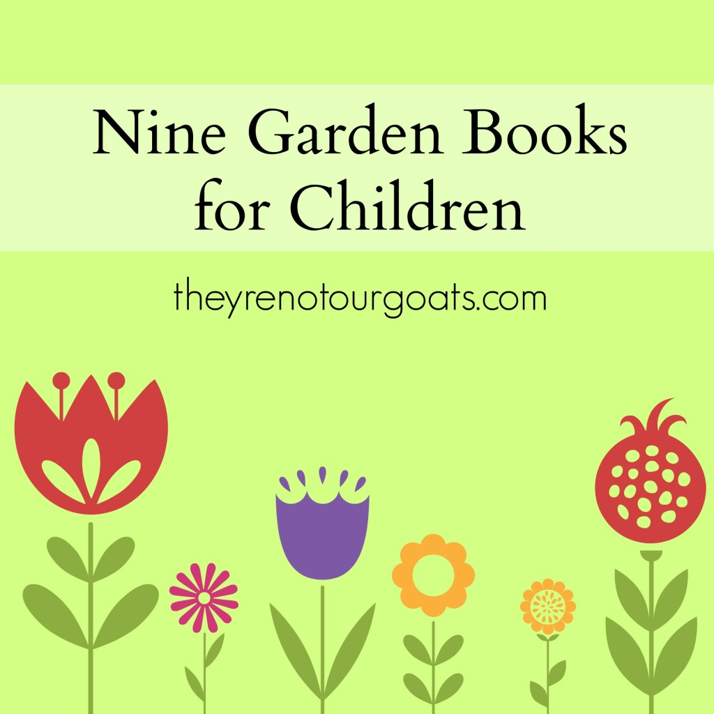 Nine Garden Books for Children