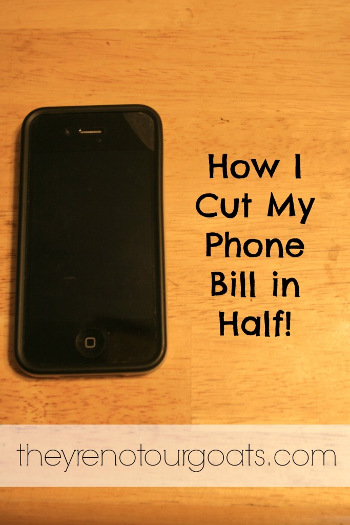 How I Cut My Phone Bill in Half!