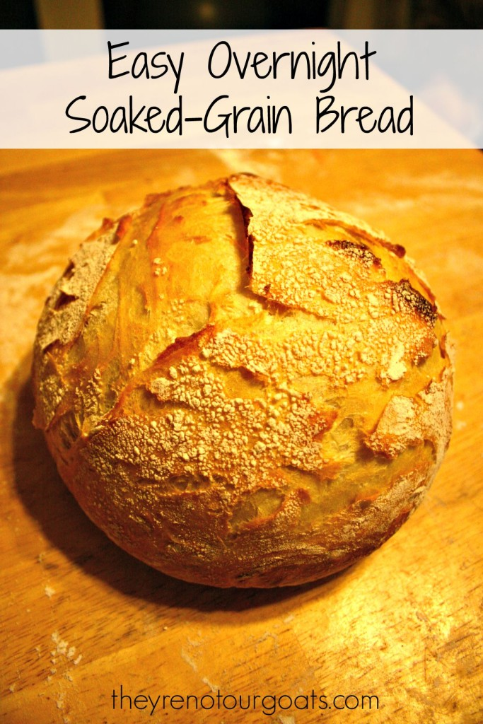 Easy Overnight Soaked Grain Bread
