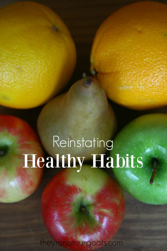 Reinstating Healthy Habits