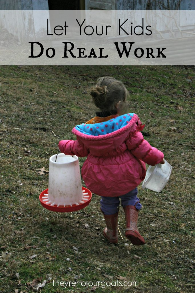 Let Your Kids Do Real Work