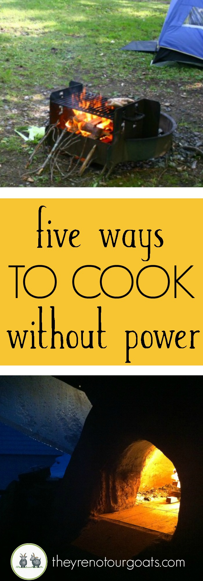 five ways to cook without power they u0027re not our goats